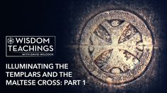Wisdom Teachings with David Wilcock-  [#189] Illuminating the Templars and the Maltese Cross Part 1 - Season 23, Episode 9 - 10/31/2016 -   Are you still skeptical about the geometric nature of our fractionalized universe? In a recent experiment, the shape and wave fronts of a single photon were holographically imaged. The pattern that appeared is best known as a Maltese cross shape, which is just a two dimensional projection of a merkaba... #DavidWilcock