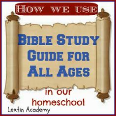 Lextin Academy of Classical Education: {Curricula Update} Bible Study Guide for All Ages Why we love BSGFAA and a giveaway!
