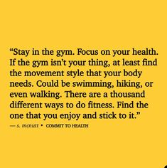 Focus on your health.  s. mcnutt Commit To Health