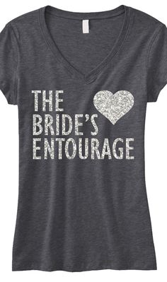 BRIDE'S ENTOURAGE GLITTER #Wedding #Shirt Gray V-neck -- By #NobullWomanApparel, for only $24.99! Click here to buy http://nobullwoman-apparel.com/collections/wedding-bridal-shirts/products/brides-entourage-glitter-shirt-gray