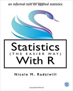 Statistics (the easier way) with R : [an informal text on applied statistics]
