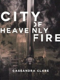 The Mortal Instruments: City of Heavenly Fire... I have this sitting on my coffee table right now, and after my showcase this weekend, I'll actually get to ready it!!!