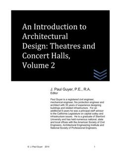 An Introduction to Architectural Design: Theatres and Concert Halls, Volume 2