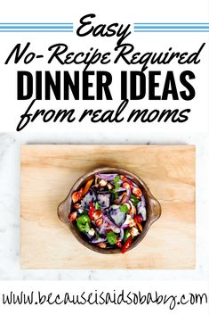 Easy, no-recipe-required meal ideas from real moms! This is an awesome list of dinner ideas for when you have no food in the house and need to get something on the table fast!