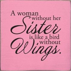 Pass this on if you love your sister!