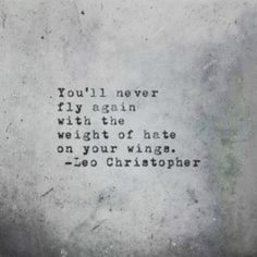 This one inspires you to let go and achieve greatness. #leochristopher #quotes