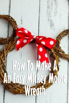 I love this easy Mickey Mouse wreath tutorial! It's the perfect Disney wreath with farmhouse charm you can make in less than 10 minutes! Nature Crafts, Decor Crafts, Fun Crafts, Crafts For Kids, Kids Diy, Mickey Mouse Wreath, Disney Wreath, Christmas Tree Decorations, Christmas Crafts