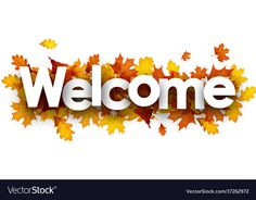 Welcome banner with golden leaves vector image on VectorStock Welcome Design, Welcome To The Group, Fall Banner, Welcome Banner, Leaves Vector, Golden Leaves, Oak Leaves, Pictures To Draw, Banner Design