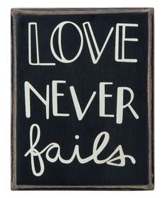 Loving this 'Love Never Fails' Box Sign on #zulily! #zulilyfinds