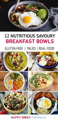 12 Nutritious & Healthy Savoury Breakfast Bowls (gluten-free, real food, and paleo recipes). Round up via https://happybodyformula.com/12-nutritious-savoury-breakfast-bowls/