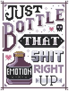 Cross Stitch Design Emotion Bottle That Shit Up Cross Stitch Pattern Funny - Funny Cross Stitch Patterns, Cross Stitch Charts, Cross Stitch Designs, Funny Cross Stitches, Halloween Cross Stitches, Learn Embroidery, Cross Stitch Embroidery, Embroidery Patterns, Simple Embroidery