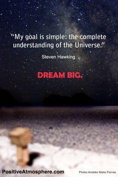 ~ Stephen Hawking