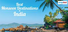 Best Monsoon Destinations in India