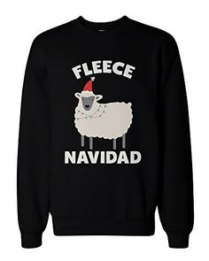 Fleece Navidad Funny Christmas Graphic Sweatshirts - Cute X-mas Pullover  Sweater love http  d3c0dbb01