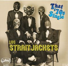 """Los Straitjackets 7"""" (SpinOut Records)"""