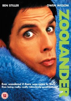 Day 06 - Your favorite comedy movie Zoolander - So funny! Love this movie!