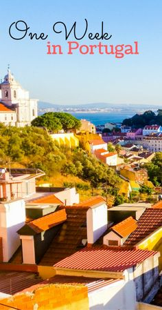 One week in Portugal - Perfect itinerary to visit the top cities in Portugal #Portugal #Europe #Lisbon #Porto #Sintra #Cascais