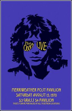 The Doors Live 1970 Merriweather Post Pavilion by BloominLuvly