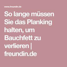 So lange müssen Sie das Planking halten, um Bauchfett zu verlieren | freundin.de