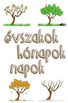 Az idő múlása gyerekszemmel Preschool Kindergarten, Kindergarten Worksheets, Nature Study, Home Learning, Play To Learn, Pre School, Classroom Management, Toddler Activities, Kids And Parenting