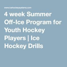 4 week Summer Off-Ice Program for Youth Hockey Players | Ice Hockey Drills