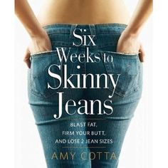 Six Weeks to Skinny Jeans! Fitness guru Amy Cotta shares the diet and exercise strategies she uses to stay in swimsuit-competition shape and help her clients slim down without fail.