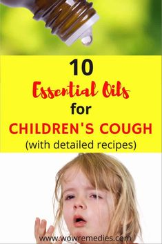 oil for cough Best Essential Oils For Children's Cough (DETAILED RECIPES) Is your child unhappy and coughing? Check out these 10 effective essential oils for children& coughs. Use these oils to quickly relax. Essential Oil Blends For Colds, Essential Oils For Congestion, Oils For Sinus, Essential Oils For Babies, Best Essential Oils, Cough Remedies For Kids, Kids Cough, Home Remedy For Cough, Toddler Cough Remedies Night