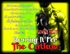 *´¨) AVAILABLE NOW ¸.•´¸.•*´¨) ¸.•*¨) (¸.•´ (¸.•` BEARING IT FOR THE OUTLAW  The Grizzly MC series, book ten  Jenika Snow  Blurb  Drevin South, the last unattached original Grizzly MC member, knows that at this stage in the game he's probably missed his chance at finding love. But when Allie Harper comes into Steel Corner, his bear won't back away, and he's not about to fight the bastard on this.  Allie is starting over, staying healthy and hoping to start a life in the small Colorado town…