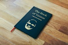 The Book of Yeezus: We Knew It'd Come Eventually