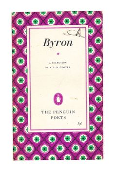 Byron, A Selection: Penguin Poets. 1954. Available to buy from www.brindled.co.uk