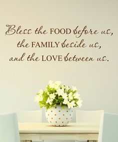 Another great find on #zulily! Chocolate 'Bless Food Family Love' Wall Decal #zulilyfinds