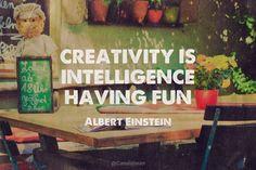 """""""Creativity is intelligence having fun"""". #Quotes by #AlbertEinstein via @candidman"""