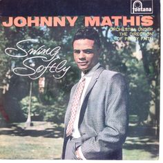 Johnny Mathis with Percy Faith & His Orchestra - Swing Softly: LP, Album, Mono For Sale Like Someone In Love, Top 10 Albums, Easy Listening Music, Johnny Mathis, Vinyl Records For Sale, 50s Rockabilly, Music Album Covers, Columbia Records, Lp Cover