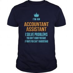 Accountant Assistant - #t shirts online #green hoodie. ORDER HERE => https://www.sunfrog.com/LifeStyle/Accountant-Assistant-96503644-Navy-Blue-Guys.html?id=60505