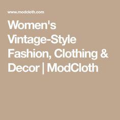 Women's Vintage-Style Fashion, Clothing & Decor | ModCloth
