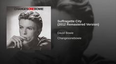 Suffragette City (2012 Remastered Version)