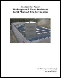 Bomb shelter kit you can easily and safely build from American Safe Room Underground Bunker Plans, Underground Shelter, Underground Homes, Survival Life Hacks, Survival Tools, Survival Prepping, Steel Trusses, Concrete Ceiling, Floor Slab