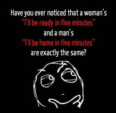Those Five Minutes Explained For Men And Women ◬