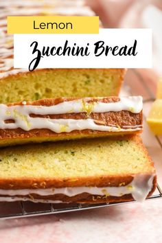 Lemon Zucchini Bread is a light and refreshing quick bread studded with zucchini and lemon zest and topped with a tangy sweet lemon glaze.