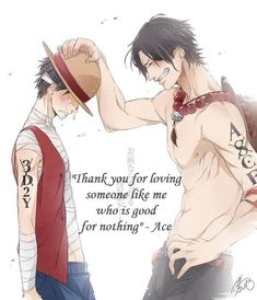 Thank you... for loving me! - Ace