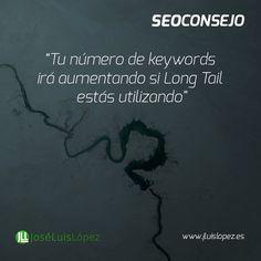 SEO CONSEJO: Tu número de keywords irá aumentando si Long Tail estás utilizando #seo #posicionamiento http://ift.tt/1Tmgb2O Visit www.jluislopez.es