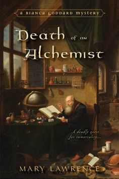 #Win a copy of DEATH OF AN ALCHEMIST by Mary Lawrence! #DeathofanAlchemistBlogTour #HistoricalMystery #Giveaway