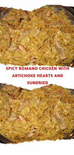 Spicy Romano Chicken With Artichoke Hearts and Sundried – Page 2 – One Of Recipe Baby Food Recipes, Pasta Recipes, Chicken Recipes, Dinner Recipes, Cooking Recipes, Healthy Recipes, Cooking Ideas, Dinner Ideas, Sundried Tomato Recipes