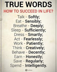 """14.8k Likes, 317 Comments - Positive + Motivational Quotes (@powerofpositivity) on Instagram: """"Type YES if you agree. TRUE WORDS HOW TO SUCCEED IN LIFE? Talk - Softly Eat - Sensibly Breathe -…"""""""