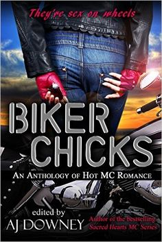 Biker Chicks: An Anthology  Release Blitz hosted by @M J  Book Blog and Reviews