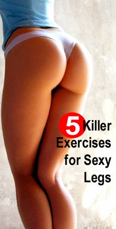Skinny Foods You Must Eat to Lose Weight Fast: 5 Easy Workouts for Women to Have Slim Legs