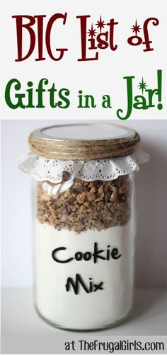 BIG List of Gifts in a Jar Ideas and Recipes! ~ at TheFrugalGirls.com {you'll love these fun and creative mason jar gift ideas!} #masonjars #giftsinajar