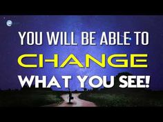 Abraham Hicks 2017 - You will be able to change what you see!