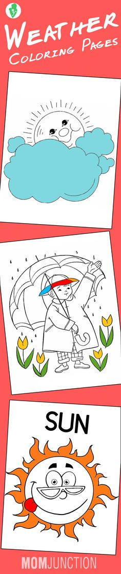 10 Amazing Weather Coloring Pages For Your Toddler: These weather coloring pages are sure to ensure your child to have a good time as well as learn a few things about weather.