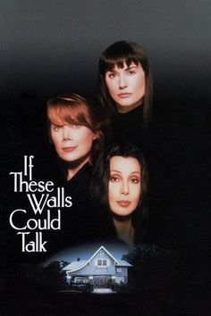 If These Walls Could Talk (1996)…